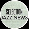 Thierry Lepin, **Sélection** Jazz News